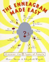 The Enneagram Made Easy: Discover the 9 Types of People [Paperback] Wagele, Elizabeth and Baron,...