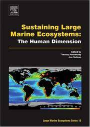 SUSTAINING LARGE MARINE ECOSYSTEMS: The Human Dimension.