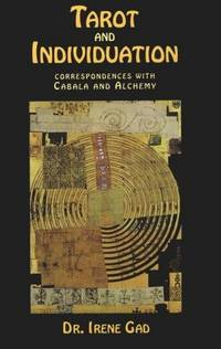 image of Tarot and Individuation: Correspondences with Cabala and Alchemy
