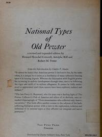 NATIONAL TYPES OF OLD PEWTER, A REVISED AND EXPANDED EDITION
