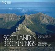 Scotland's Beginnings: Scotland Through Time
