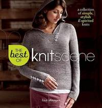 The Best of Knit Scene by Lisa Shroyer - Paperback - 1st Printing - 2011 - from after-words bookstore and Biblio.com