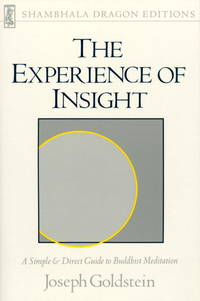 Experience of Insight (Shambhala Dragon Editions) by Joseph Goldstein - Paperback - 1987 - from Stephen Howell (SKU: 392)