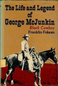 image of the Life and Legend of George McJunkin: Black Cowboy