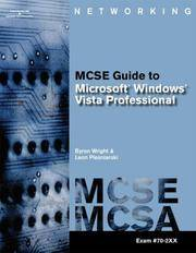 MCTS Guide to Microsoft Windows Vista: MCSE/MCSA Exam #70-620