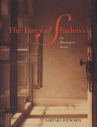Lives Of Shadows, The