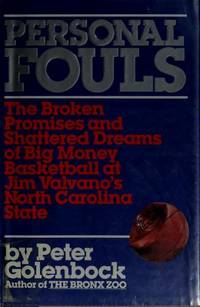 image of Personal Fouls: The Broken Promises and Shattered Dreams of Big Money Basketball at Jim Valvano's North Carolina State