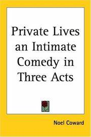 image of Private Lives an Intimate Comedy in Three Acts
