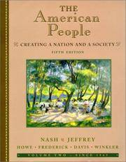 THE AMERICAN PEOPLE: CREATING A NATION AND A SOCIETY FROM 1865 by  Gary B Nash - Paperback - Fifth Edition - 2000 - from Folded Corner Books (SKU: 018509)