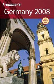 Frommer's Germany 2008 (Frommer's Complete) by Darwin Porter - Paperback - 2007 - from Anybook Ltd and Biblio.com