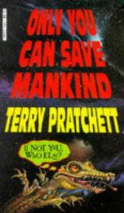 image of Only You Can Save Mankind (The First Johnny Maxwell Title)