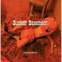 Paul McCarthy: Piccadilly Circus, Bunker Basement (v. 1)