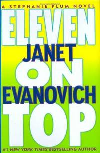 Eleven on Top: *Signed* by  Janet Evanovich - Signed First Edition - 2005 - from All-Ways Fiction and Biblio.co.uk