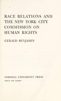 RACE RELATIONS AND THE NEW YORK CITY COMMISSION ON HUMAN RIGHTS