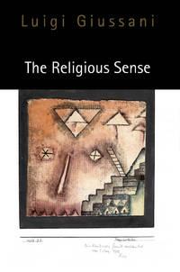 The Religious Sense by Luigi Giussani; Translator-John Zucchi - Paperback - 1997-10 - from Ergodebooks (SKU: SONG0773516263)