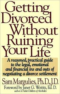 Getting Divorced Without Ruining Your Life