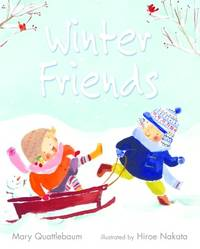 Winter Friends Quattlebaum, Mary and Nakata, Hiroe