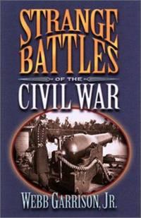 Strange Battles of the Civil War