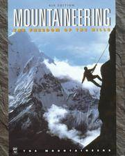 Mountaineering: The Freedom of the Hills by Don Graydon - Hardcover - from Discover Books and Biblio.com