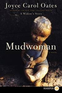 Mudwoman by Joyce Carol Oates - Paperback - March 2012 - from The Book Store and Biblio.com