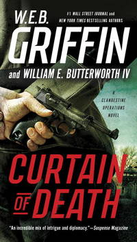 Curtain of Death (A Clandestine Operations Novel) by  William E. Butterworth IV W.E.B. Griffin - Paperback - December 2017 - from The Book Nook and Biblio.com