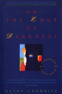 image of On the Edge of Darkness: America's Most Celebrated Actors, Journalists and Politicians Chronicle Their Most Arduous Journey