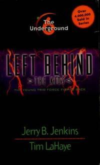 The Underground 6 Left Behind: The Kids