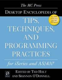 MC Press Desktop Encyclopedia of Tips, Techniques, and Programming Practices for