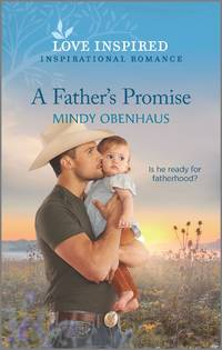 A Father's Promise (Bliss, Texas)