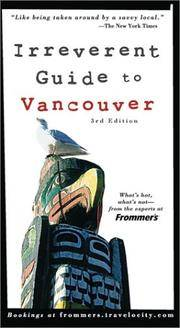 Frommer's Irreverent Guide to Vancouver (Irreverent Guides)
