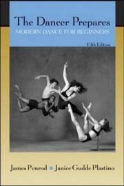 The Dancer Prepares: Modern Dance for Beginners