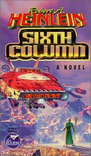 Sixth Column by Robert A. Heinlein - Paperback - 2002-08-27 - from Ergodebooks and Biblio.com