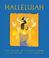 Hallelujah!: The Poetry of Our Hymns