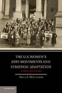 The U.S. Women's Jury Movements and Strategic Adaptation: A More Just Verdict (Cambridge...