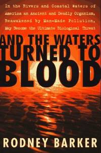 WATERS TURNED TO BLOOD,  AND THE  [PFIESTERIA]