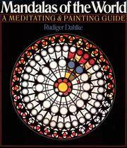 Mandalas Of The World: A Meditating & Painting Guide by Rudiger Dahlke