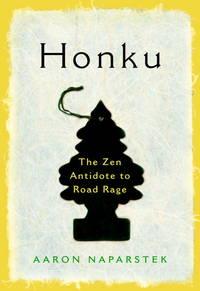 HONKU: THE ZEN ANTIDOTE TO ROAD RAGE