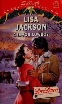 C Is For Cowboy (Love Letters) (Silhouette Special Edition)