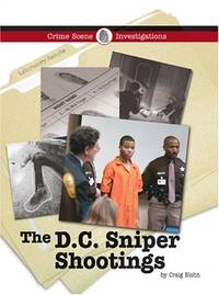 The D.C. Sniper Shootings (Crime Scene Investigations)