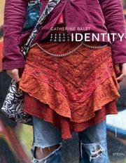 Identity: Dress Codes in European Schools, London - Paris - Berlin - Barcelona - Milan; January 2004 - April 2006. by  Catherine Balet - Paperback - 2006 - from Bucks County Bookshop  IOBA and Biblio.com