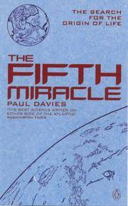 The Fifth Miracle: Search for the Origins of Life
