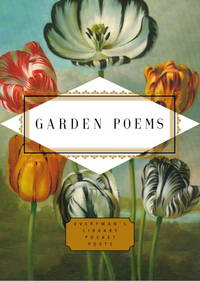 Garden Poems (Everyman's Library Pocket Poets Series)