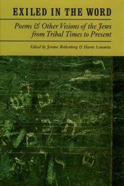 Exiled in the Word  Poems & Other Visions of the Jews from Tribal Times to Present