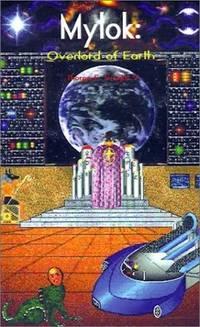 Mylok: Overlord of Earth