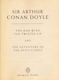 image of The Man with the Twisted Lip and the Adventure of the Devil's Foot (Penguin 60s)