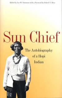 Sun Chief: The Autobiography of a Hopi Indian (The Lamar Series in Western History) by  Don C Talayesva - Paperback - 1963-09-10 - from The Bookshelf (SKU: BMBUBT7565)