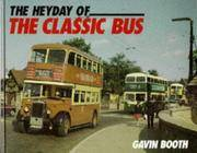 The Heyday Of the Classic Bus