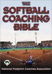 The Softball Coaching Bible
