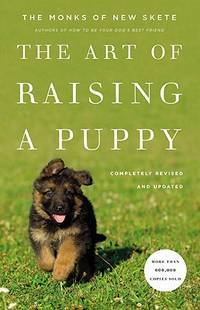 image of The Art Of Raising A Puppy: Revised and Updated