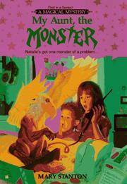 My Aunt, the Monster; Natalie\'s Got One Monster of a Problem
